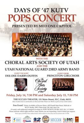 Days of '47 KUTV Pops Concert Featuring The Choral Arts Society of Utah and UTNG 23rd Army Band