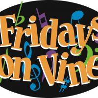 Fridays on Vine