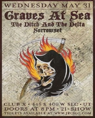 Graves at Sea with The Ditch and The Delta, and Sorrowset