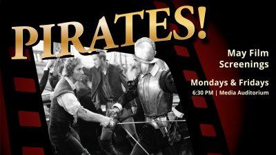 May Film Screenings: Pirates!