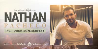 Nathan Pacheco: Live at Orem Summerfest