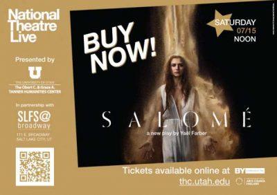 National Theatre Live Presents Salomé