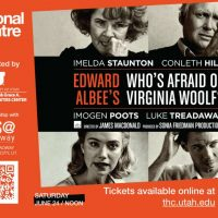 "National Theatre Live Presents ""Who's Afraid of Virginia Woolf?"""