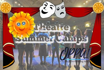 OPPA! Summer Theatre/Dance Camps