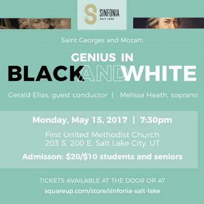 Sinfonia Salt Lake: Saint-Georges and Mozart, Genius in Black and White