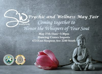 SoulWorks Psychic and Wellness May Fair