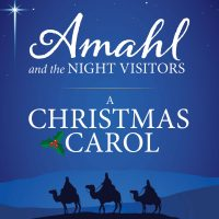 Amahl and the Night Visitors: A Christmas Carol