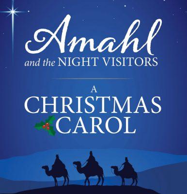 Amahl and the Night Visitors: A Christmas Carol