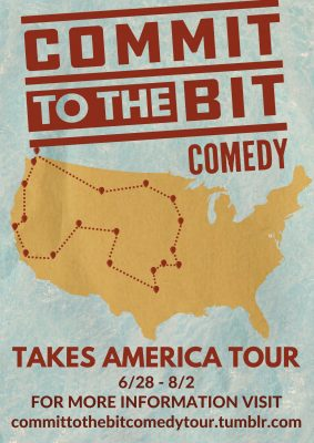 Commit to the Bit Comedy Tour