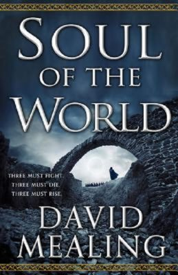 David Mealing: Soul of the World