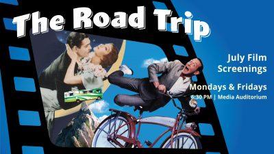 July Film Screenings: The Road Trip