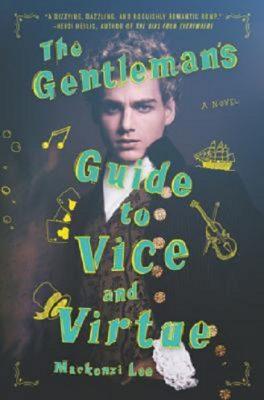 Mackenzi Lee: The Gentleman's Guide to Vice and Virtue