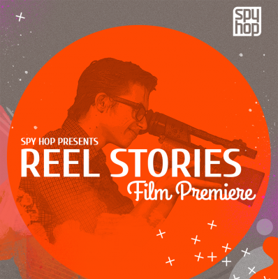Spy Hop Presents: Reel Stories Premiere