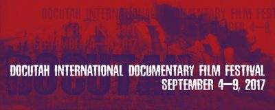 2017 DOCUTAH International Documentary Film Festival