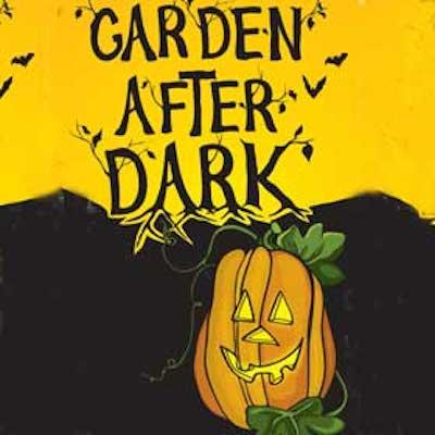 Garden After Dark Halloween Celebration: Adventure...