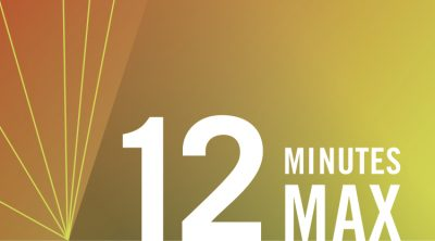 12 Minutes Max: a Monthly Showcase of Short Works ...