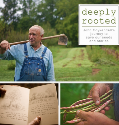 """Slow Food Dinner Party and Film Screening of """"Deeply Rooted: John Coykendall's Journey to Save Our Seed and Stories"""""""