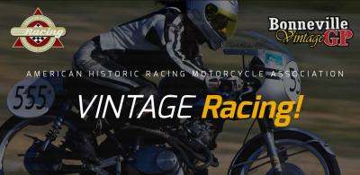 13th Annual AHRMA Bonneville Vintage Grand Prix Mo...