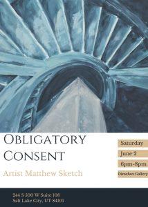 "Matthew Sketch, ""Obligatory Consent"""