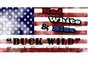 "2018 Red, White & Blue ""Buck Wild"" Rough Stock..."