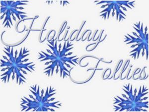 Holiday Follies