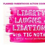 Tig Notaro: Liberty Laughs and Libations