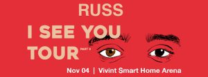 Russ: I See You Tour Part 2