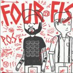 Four Fists (P.O.S x Astronautalis)
