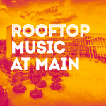 Rooftop Music at Main