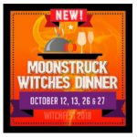 WitchFest 2018 - Moonstruck Witches Dinner