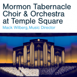 Mormon Tabernacle Choir & Orchestra at Temple Square in Concert