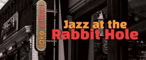 Jazz at the Rabbit Hole