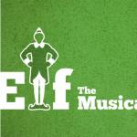 Christmas Show 2018: Elf, The Musical
