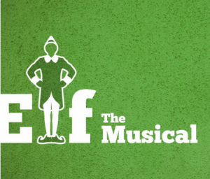 Christmas Show 2018: Elf, The Musical