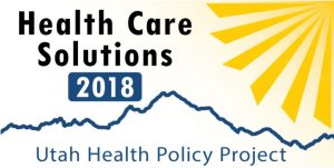 UHPP Annual Conference: Health Care Solutions for Utahns 2018