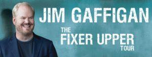 Jim Gaffigan: The Fixer Upper Tour