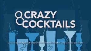 8 Crazy Cocktails