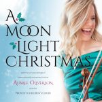 A Moon Light Christmas with Aubree Oliverson