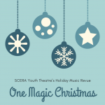 SCERA Youth Theatre's One Magic Christmas