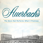 Eileen Hallet Stone - Auerbach's: The Store that Performs What It Promises