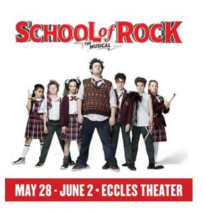 School of Rock presented by Broadway at the Eccles | NowPlayingUtah com