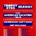 Trophy Eyes & Seaway