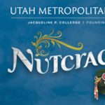 UMB Nutcracker presented by Utah Metropolitan Ball...