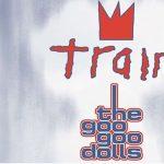 Train/Goo Goo Dolls