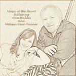 Dan Waldis & Melissa Pace-Tanner: Music of the Heart