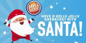 Dave & Buster's Breakfast with Santa