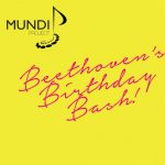 Beethoven's Birthday Bash with Mundi Live