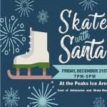 Skate wtih Santa at the Peaks Ice Arena