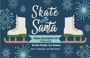 Skate wtih Santa at the Peaks Ice Arena