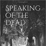 Chelsea Tolman: Speaking of the Dead